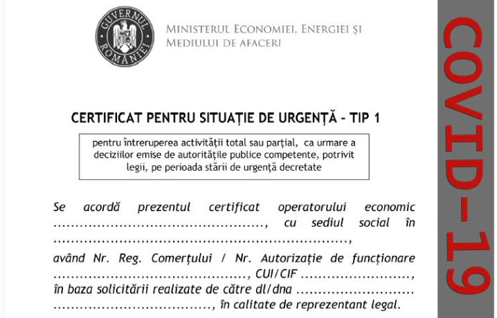 Certificate pentru situaţii de urgenţă a operatorilor economici a căror activitate este afectată în contextul pandemiei
