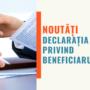 Declaratia privind beneficiarul real – obligatorie!